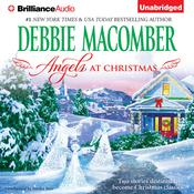 Angels at Christmas Audiobook, by Debbie Macomber