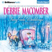 Fairy Tale Weddings, by Debbie Macomber