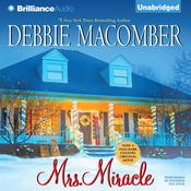 Mrs. Miracle Audiobook, by Debbie Macomber