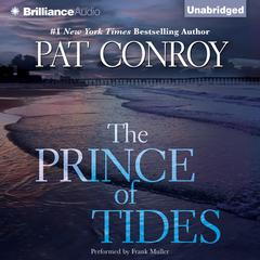 The Prince of Tides Audiobook, by Pat Conroy