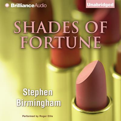 Shades of Fortune Audiobook, by Stephen Birmingham