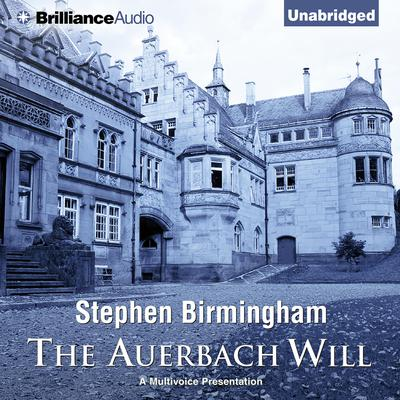 The Auerbach Will Audiobook, by Stephen Birmingham