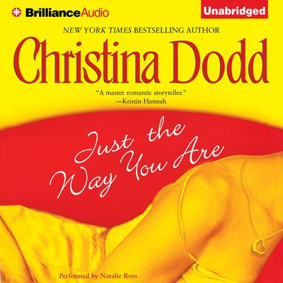 Just the Way You Are Audiobook, by Christina Dodd