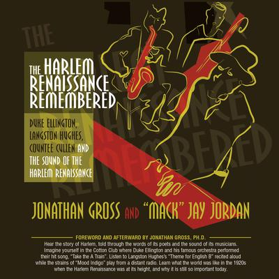 The Harlem Renaissance Remembered: Duke Ellington, Langston Hughes, Countee Cullen and the Sound of the Harlem Renaissance Audiobook, by Jonathan Gross