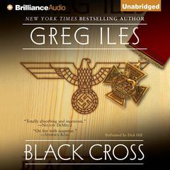 Black Cross Audiobook, by Greg Iles