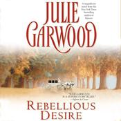 Rebellious Desire, by Julie Garwood