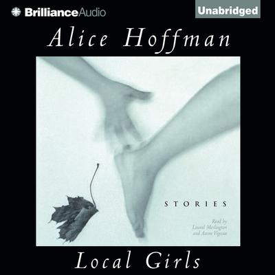 Local Girls Audiobook, by Alice Hoffman