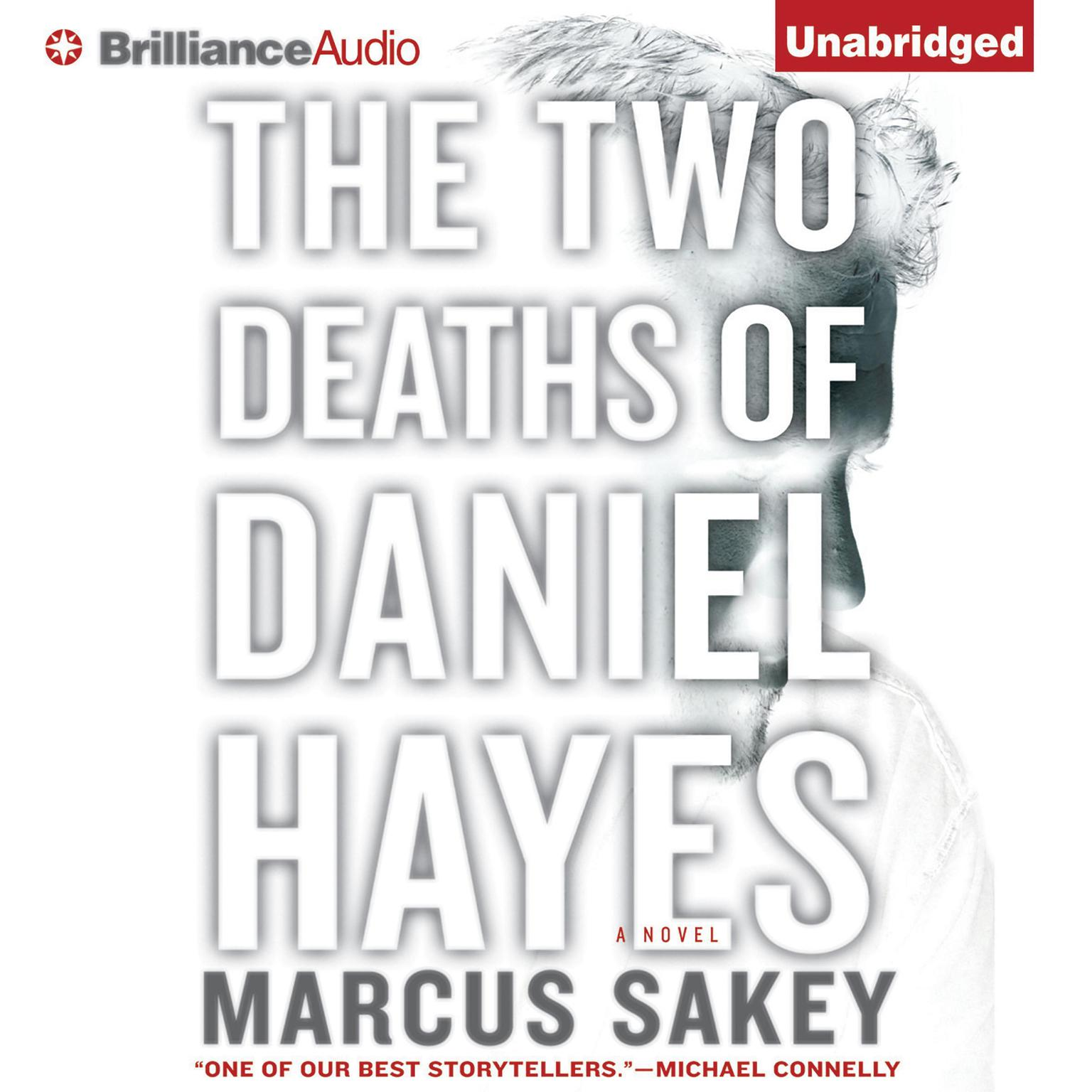 Printable The Two Deaths of Daniel Hayes: A Novel Audiobook Cover Art