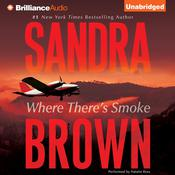Where Theres Smoke Audiobook, by Sandra Brown