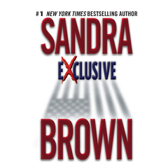 Exclusive Audiobook, by Sandra Brown