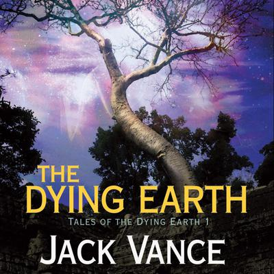The Dying Earth Audiobook, by Jack Vance
