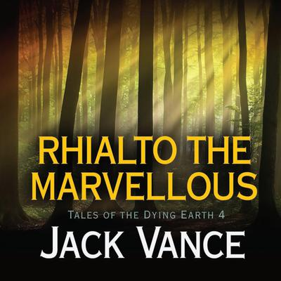 Rhialto the Marvellous Audiobook, by Jack Vance