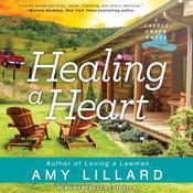 Healing a Heart Audiobook, by Amy Lillard