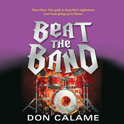 Beat the Band Audiobook, by Don Calame