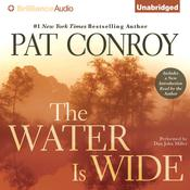 The Water is Wide Audiobook, by Pat Conroy