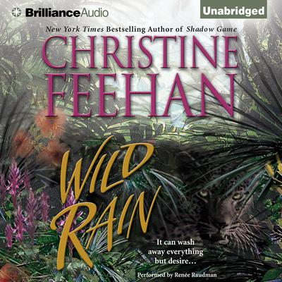 Wild Rain Audiobook, by Christine Feehan