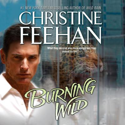 Burning Wild Audiobook, by Christine Feehan