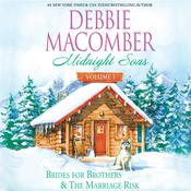 Midnight Sons Volume 1: Brides for Brothers and The Marriage Risk Audiobook, by Debbie Macomber