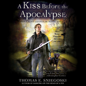 A Kiss Before the Apocalypse: A Remy Chandler Novel Audiobook, by Thomas E. Sniegoski