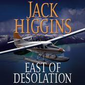 East of Desolation, by Jack Higgins
