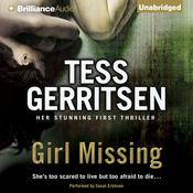 Girl Missing Audiobook, by Tess Gerritsen