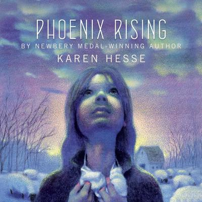 Phoenix Rising Audiobook, by Karen Hesse