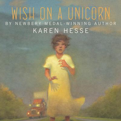 Wish on a Unicorn Audiobook, by Karen Hesse
