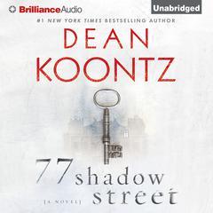 77 Shadow Street Audiobook, by Dean Koontz