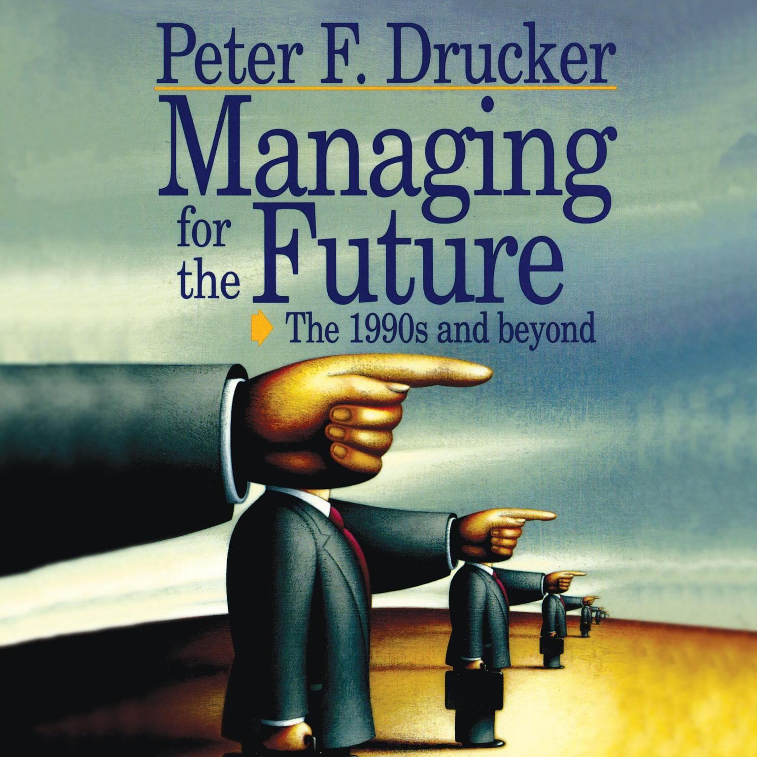 Printable Managing for the Future: The 1990s and Beyond Audiobook Cover Art
