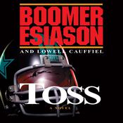 Toss Audiobook, by Boomer Esiason, Lowell Cauffiel