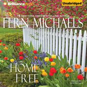 Home Free, by Fern Michaels