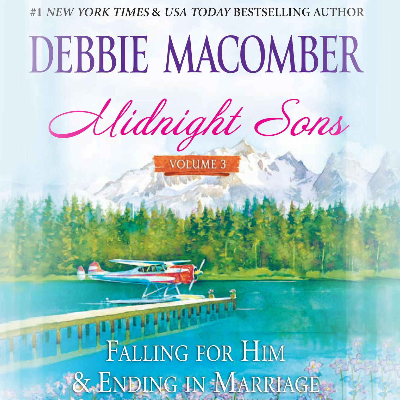 Printable Midnight Sons Volume 3: Falling for Him, Ending in Marriage, Midnight Sons and Daughters Audiobook Cover Art
