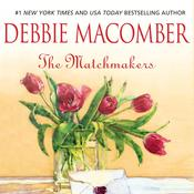 The Matchmakers, by Debbie Macomber