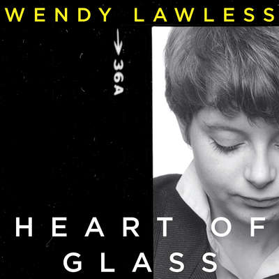 Heart of Glass Audiobook, by Wendy Lawless