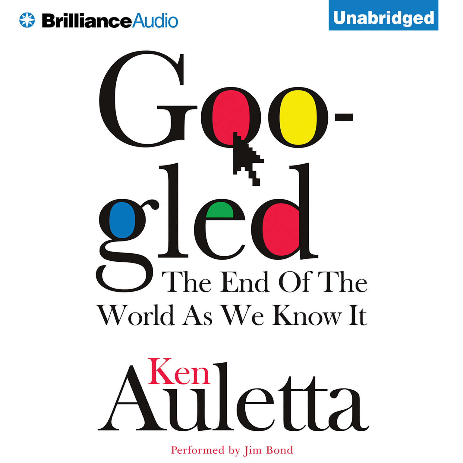 Printable Googled: The End of the World as We Know It Audiobook Cover Art