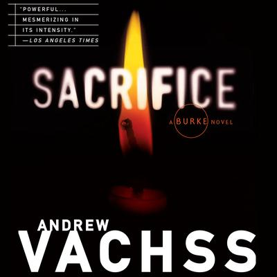 Sacrifice Audiobook, by Andrew Vachss