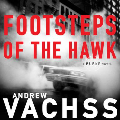 Footsteps of the Hawk Audiobook, by Andrew Vachss