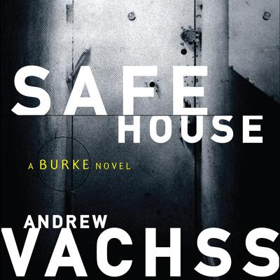 Safe House Audiobook, by Andrew Vachss