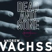 Dead and Gone Audiobook, by Andrew Vachss