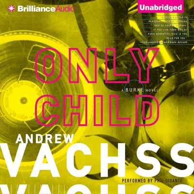 Only Child Audiobook, by Andrew Vachss