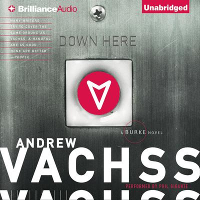 Down Here Audiobook, by Andrew Vachss