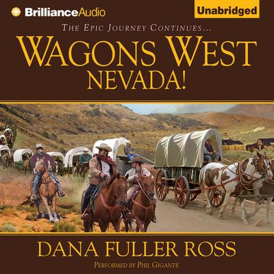 Wagons West Nevada! Audiobook, by Dana Fuller Ross