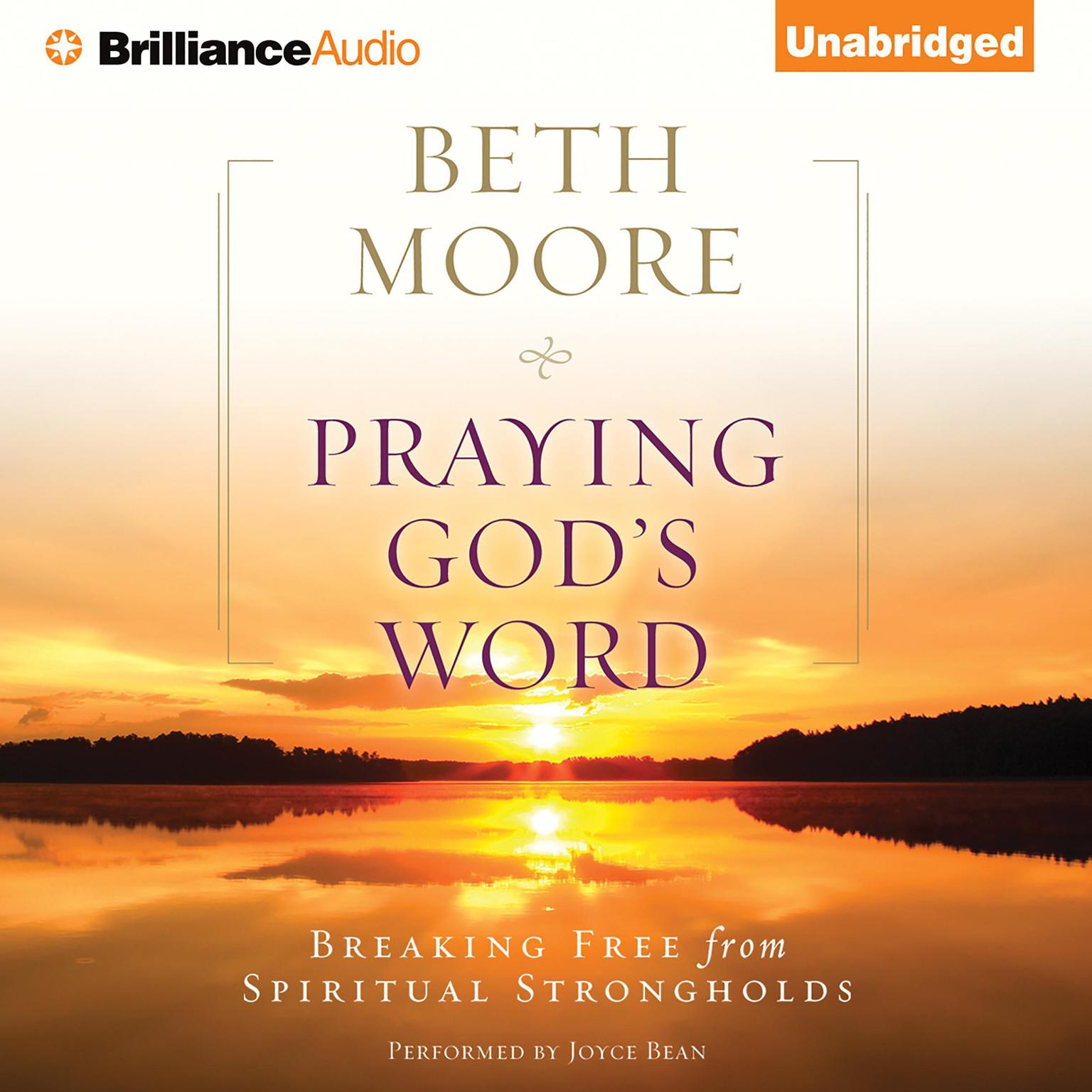 Printable Praying God's Word: Breaking Free from Spiritual Strongholds Audiobook Cover Art