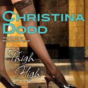 Thigh High Audiobook, by Christina Dodd