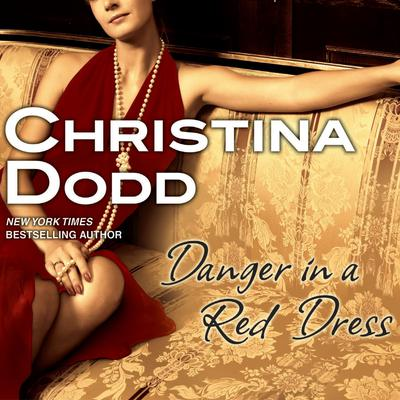 Danger in a Red Dress Audiobook, by Christina Dodd