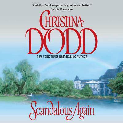 Scandalous Again Audiobook, by Christina Dodd