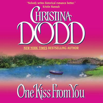 One Kiss From You Audiobook, by Christina Dodd