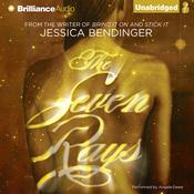 The Seven Rays Audiobook, by Jessica Bendinger