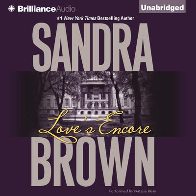 Loves Encore Audiobook, by Sandra Brown