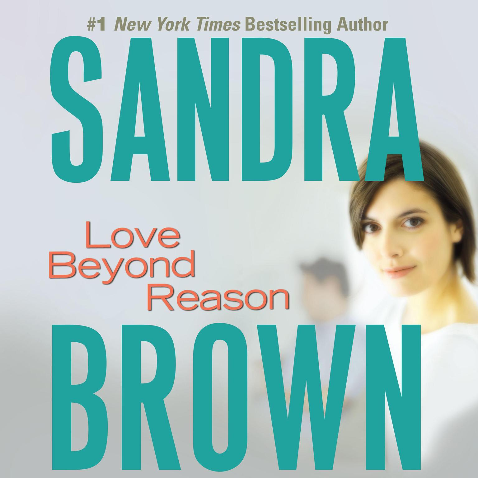 Printable Love Beyond Reason Audiobook Cover Art